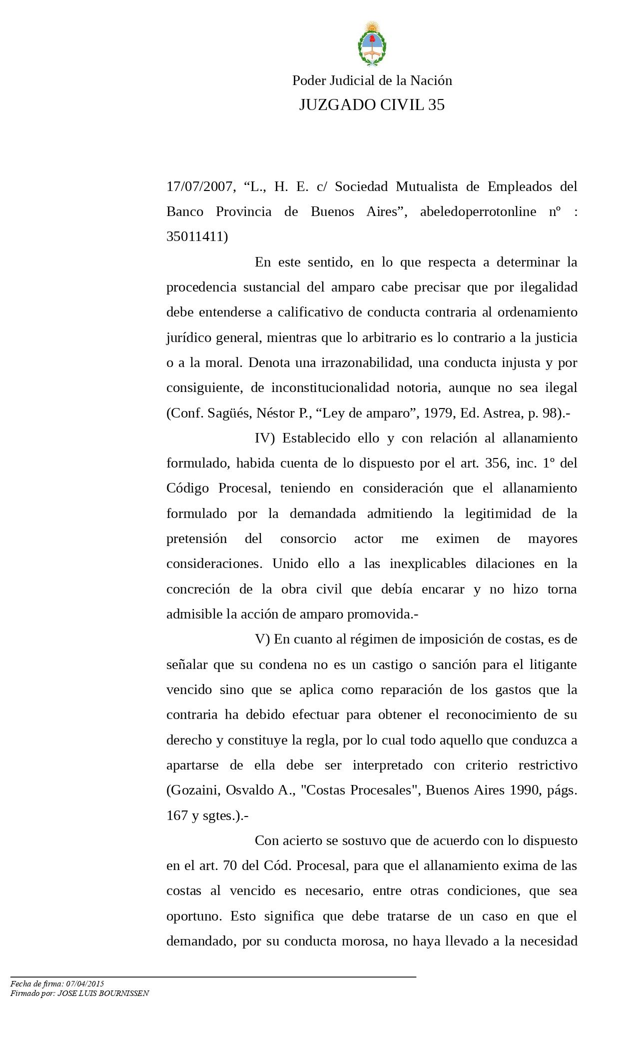 """""""ROTSTEIN, Elena Fanny c/ CONSORCIO DE PROPIETARIOS VIDAL 2375 s/Amparo""""."""