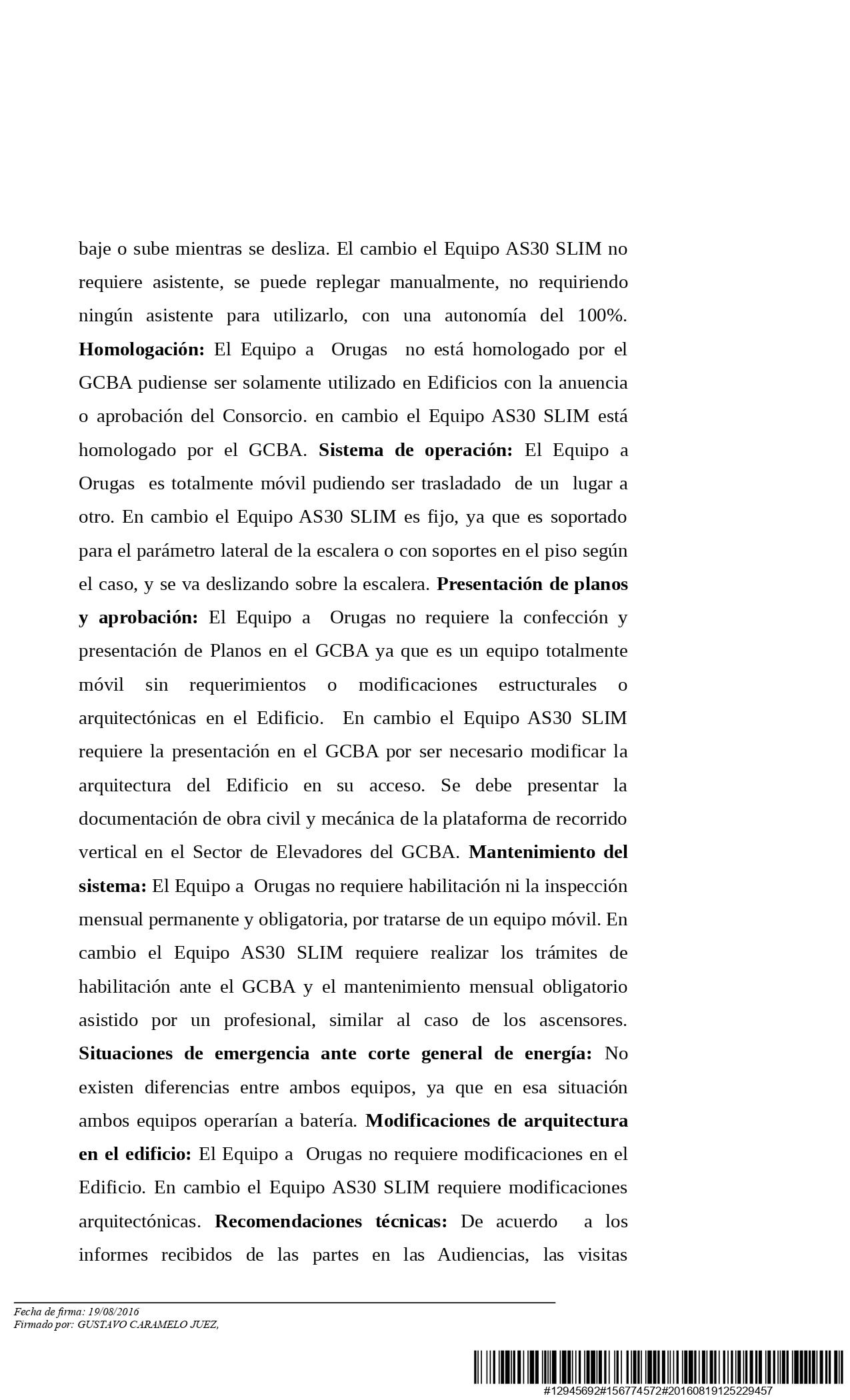 """""""BASTIDA, Susana Inés c/ CONSORCIO DE COPROPIETARIOS POSADAS 1516 s/ Amparo""""."""